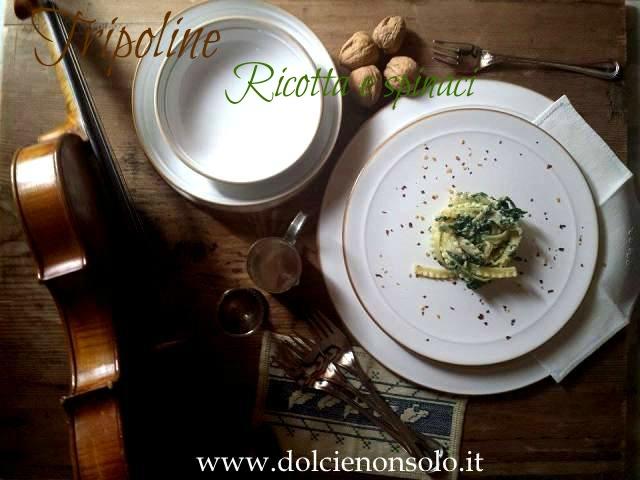 tripoline ricotta e spinaci