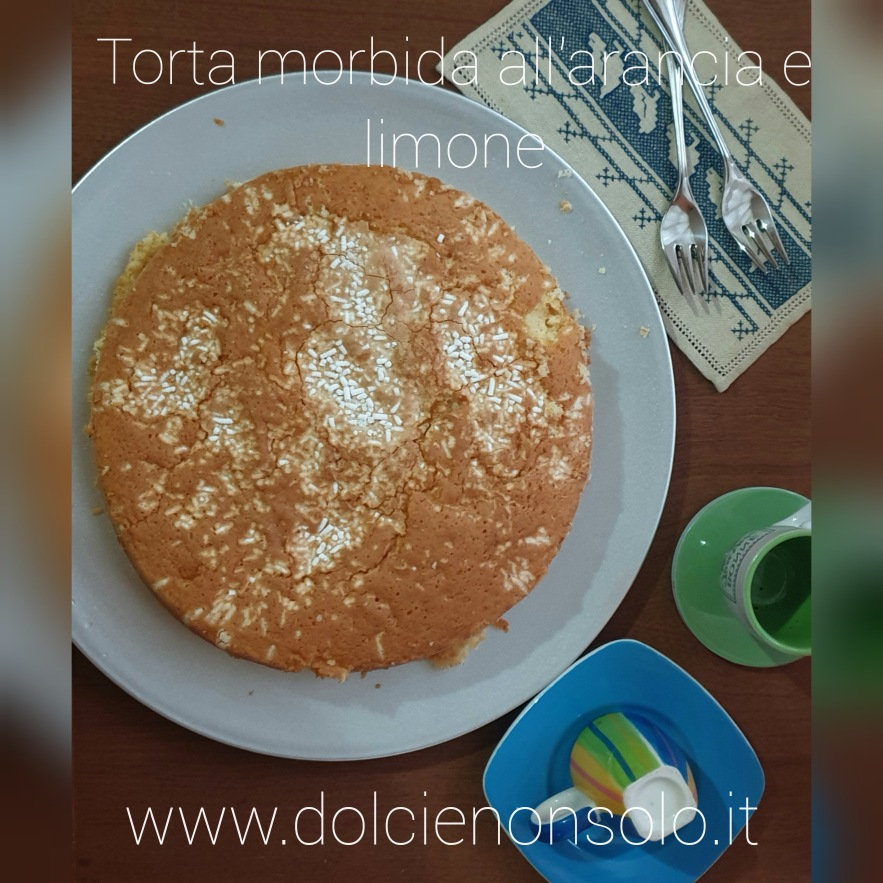 torta morbida all'arancia e limone