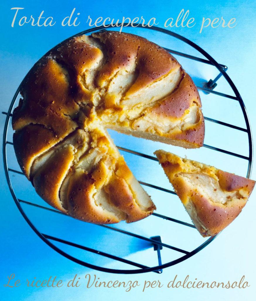 torta di recupero alla pera