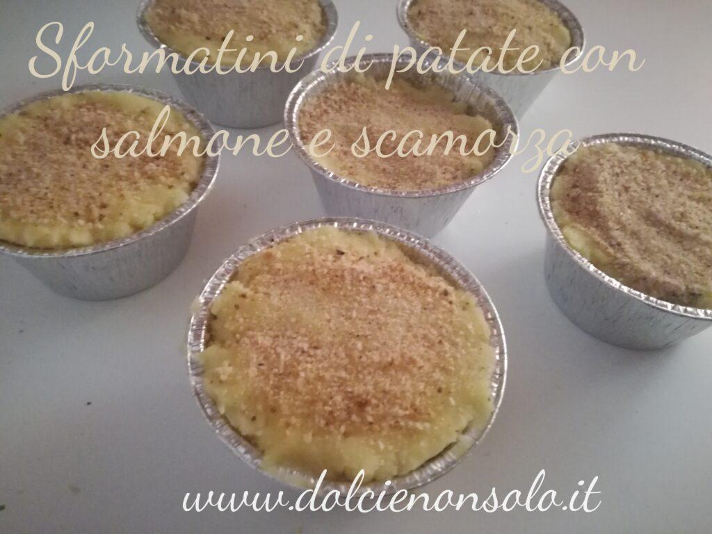 Sformatini di patate con salmone e scamorza