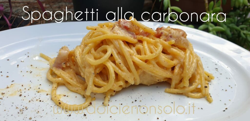 Spaghetti alla carbonara ricetta super cremosa
