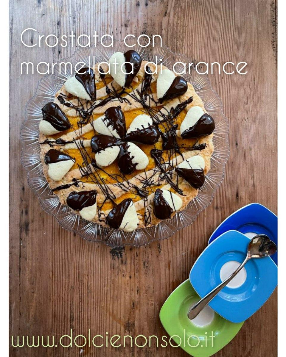 Crostata con marmellata di arance e cioccolato
