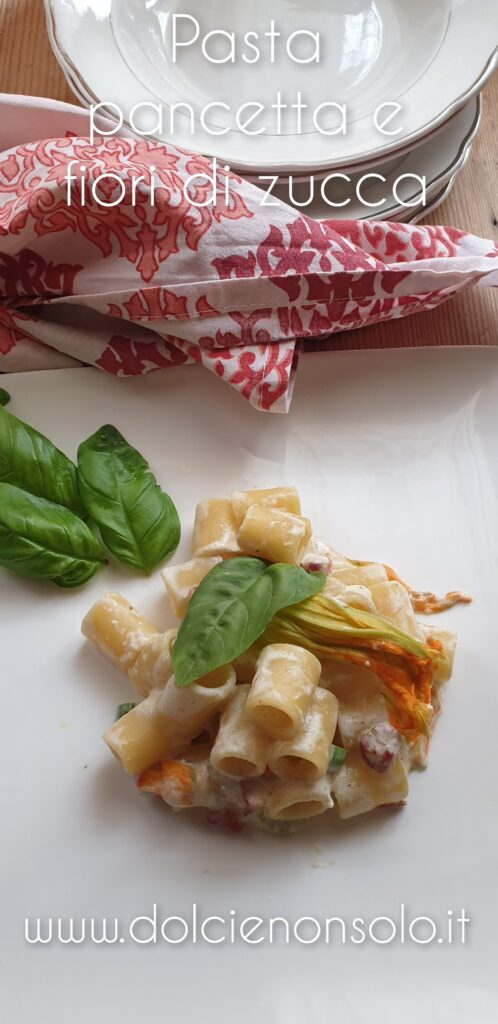 pasta pancetta e fiori di zucca